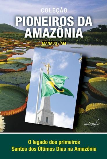 Coleção Pioneiros da Amazônia: Manaus-AM - cover