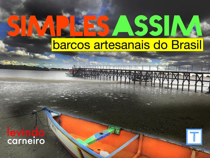 Simples Assim - Barcos Artesanais no Brasil - cover
