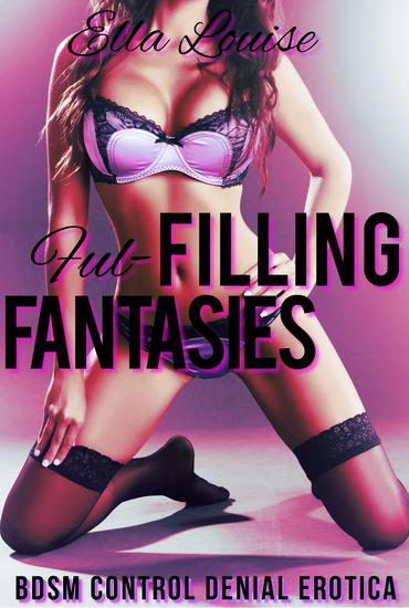 Fulfilling Fantasies - Learning to Like It #2 - cover