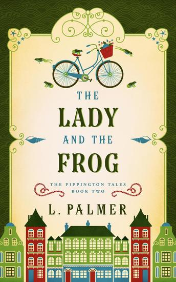 The Lady and the Frog - The Pippington Tales #2 - cover