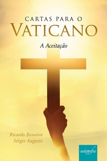 Cartas para o Vaticano - A Aceitação - cover