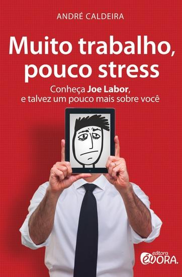 Muito trabalho pouco stress - cover
