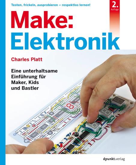 Make: Elektronik - Eine unterhaltsame Einführung für Maker Kids und Bastler - cover