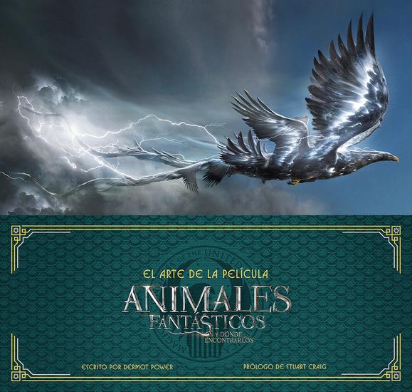 Animales fantásticos y dónde encontrarlos - El arte de la película - cover