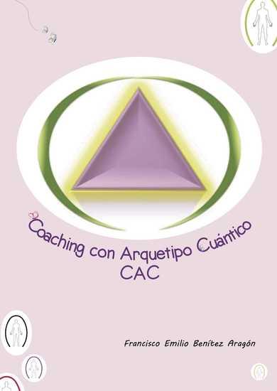 Coaching con arquetipo cuántico: CAC - cover