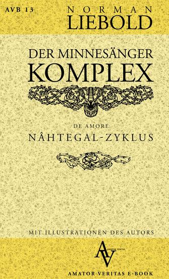 Der Minnesänger-Komplex - de amoris - cover
