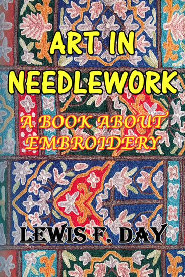 Art in Needlework - A Book About Embroidery - cover