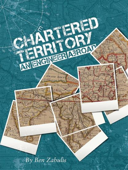 Chartered Territory - An Engineer Abroad - cover