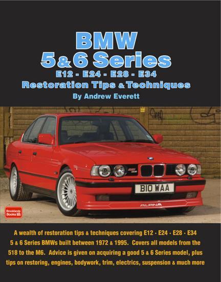 BMW 5 & 6 Series E12 - E24 - E28 -E34 Restoration Tips and Techniques - cover
