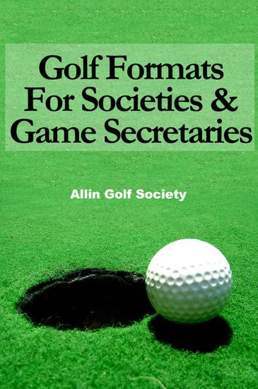 Golf Formats For Societies & Game Secretaries - cover