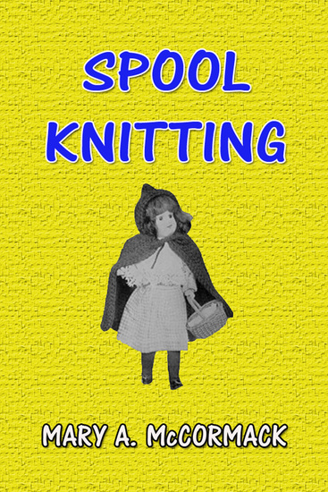 Spool Knitting - cover