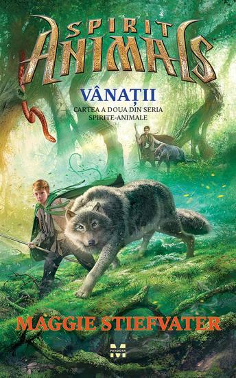 Vânații Cartea a doua din seria Spirite-Animale - cover