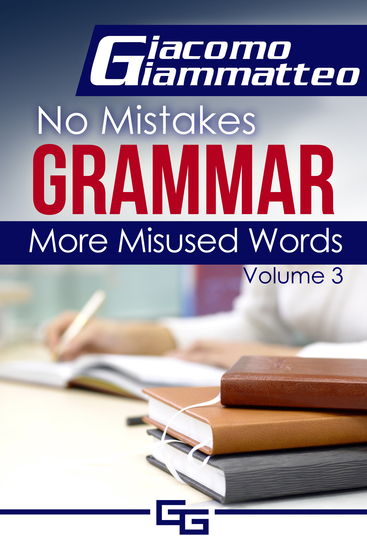 More Misused Words - No Mistakes Grammar Volume III - cover