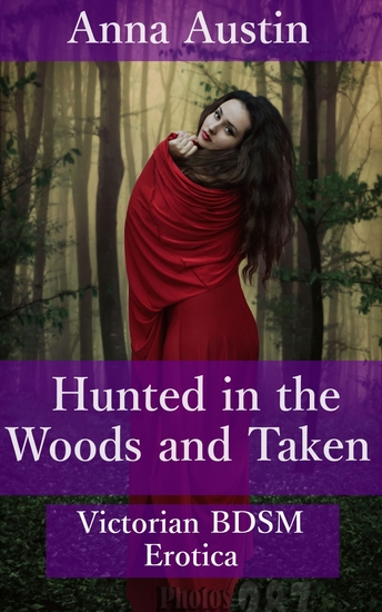 Hunted In The Woods And Taken - cover