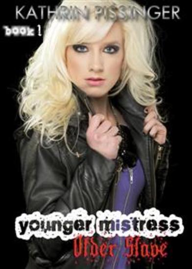 Younger Mistress Older Slave - Book 1 - cover