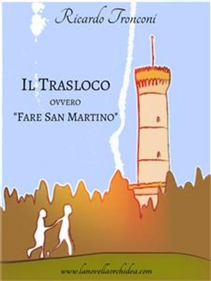 """Il trasloco ovvero """"Fare San Martino"""" - cover"""