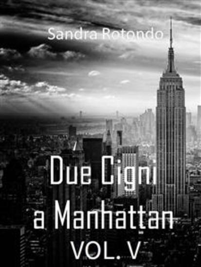 Due Cigni a Manhattan Vol V - cover