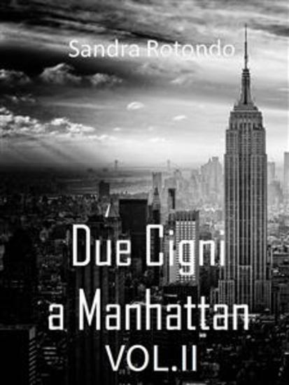 Due Cigni a Manhattan Vol II - cover