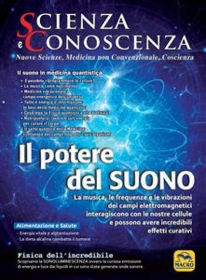 Scienza e Conoscenza - n 57 - Il Potere del Suono - cover