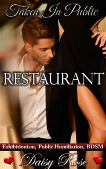 Restaurant - Book 4 of 'Taken In Public' - cover
