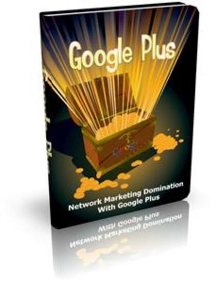 Google Plus - Network Marketing Domination With Google Plus - cover
