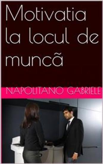 Motivatia La Locul De Muncã - cover