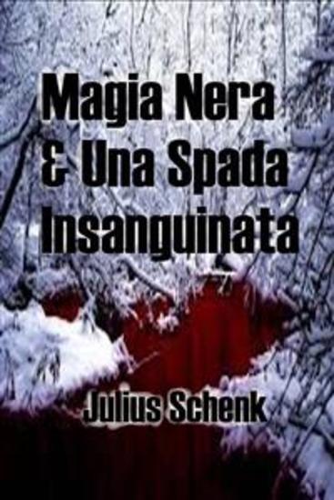 Magia Nera & Una Spada Insanguinata - cover