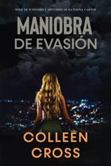 Maniobra de evasión (Un thriller de suspense y misterio de Katerina Carter detective privada) - cover