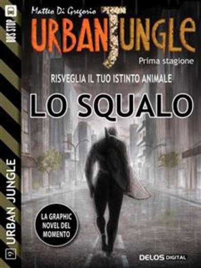 Urban Jungle: Lo squalo - cover
