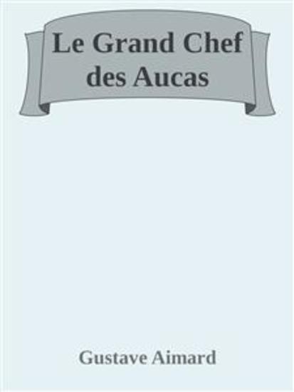 Le Grand Chef des Aucas - cover