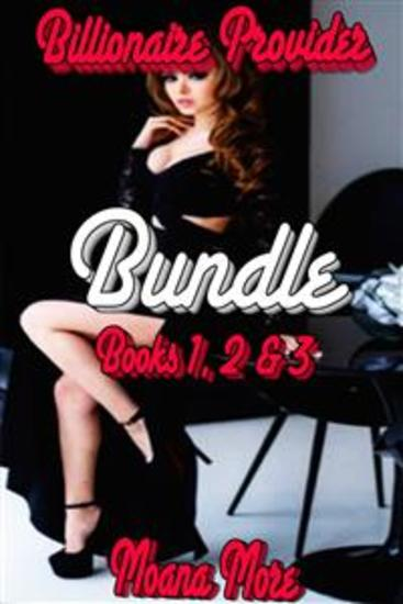 Billionaire Provider Bundle - Books 1 - 3 of 'Billionaire Provider' - cover