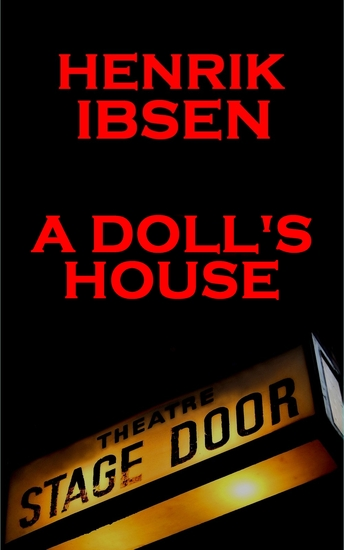 the relevance of the setting in a dolls house a novel by henrik ibsen