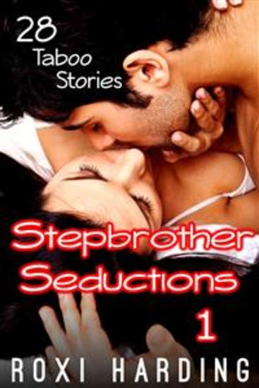 Stepbrother Seductions 1 - 28 Taboo Tales - cover