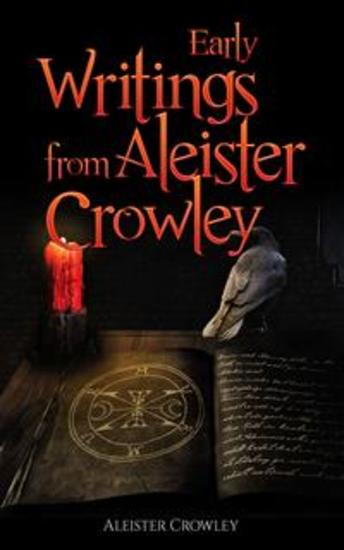 Early Writing of Aleister Crowley - cover
