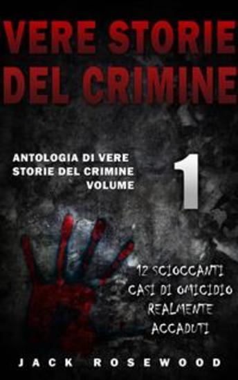 Vere Storie Del Crimine - cover