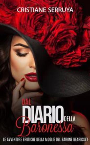 Dal Diario Della Baronessa: Le Avventure Erotiche Della Moglie Del Barone Beardley - cover