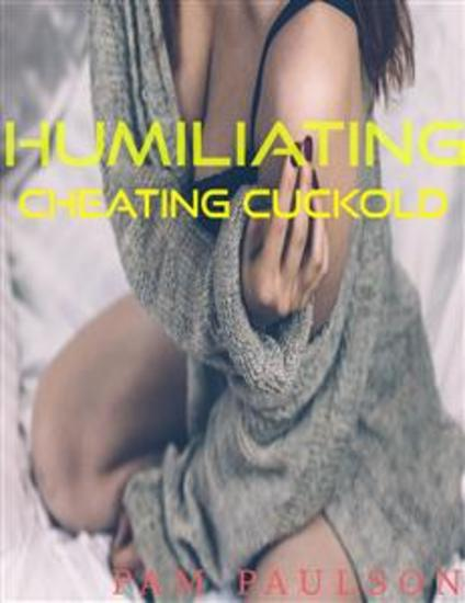 Humiliating Cheating Cuckhold - cover