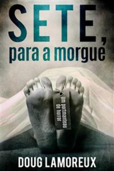 Sete Para A Morgue - cover