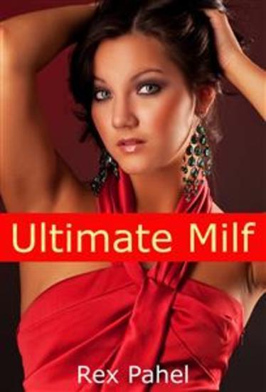 Ultimate Milf: Erotica Short Story - cover