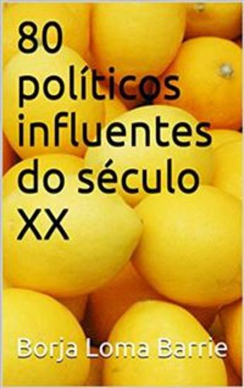 80 Políticos Influentes Do Século Xx - cover