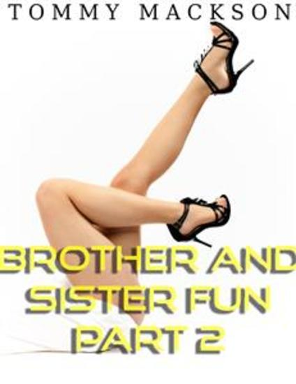 Brother and Sister Fun Part 2 - cover