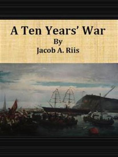 A Ten Years' War - cover