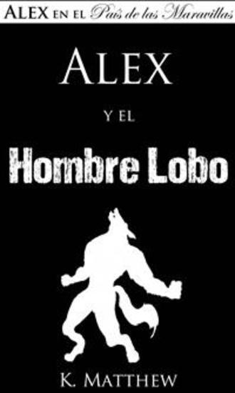 Alex Y El Hombre Lobo - cover
