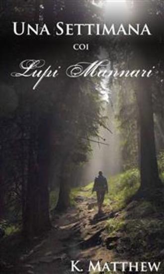 Una Settimana Coi Lupi Mannari - cover
