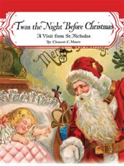 Twas the Night before Christmas: A Visit from St Nicholas (Santa Claus) - cover
