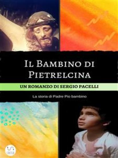 Il Bambino di Pietrelcina - cover
