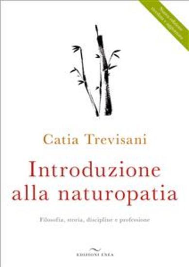 Introduzione alla Naturopatia - La filosofia olistica e le nuove ricerche - cover