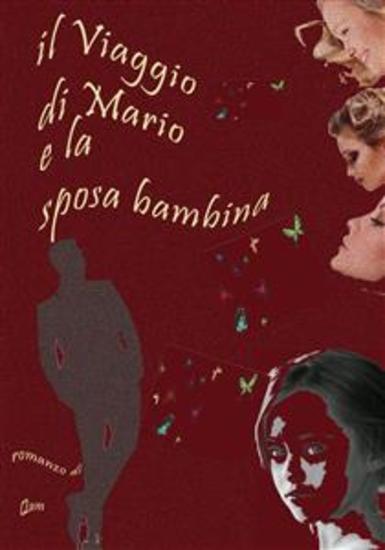 Il viaggio di Mario e la sposa bambina - cover