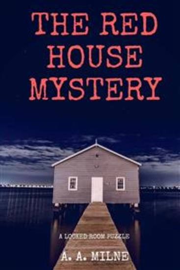 The Red House Mystery - cover