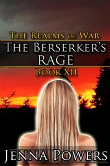 The Berserker's Rage (Orc MM Human F Fantasy Erotica) - Book 12 of The Realms of War - cover